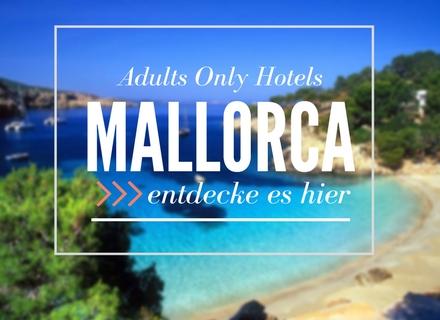 Nur Erwachsene Hotels in Mallorca