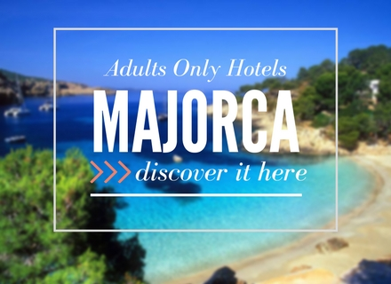 Adults Only Hotels Majorca