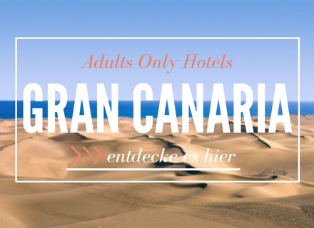 Adults Only Hotels auf Gran Canaria